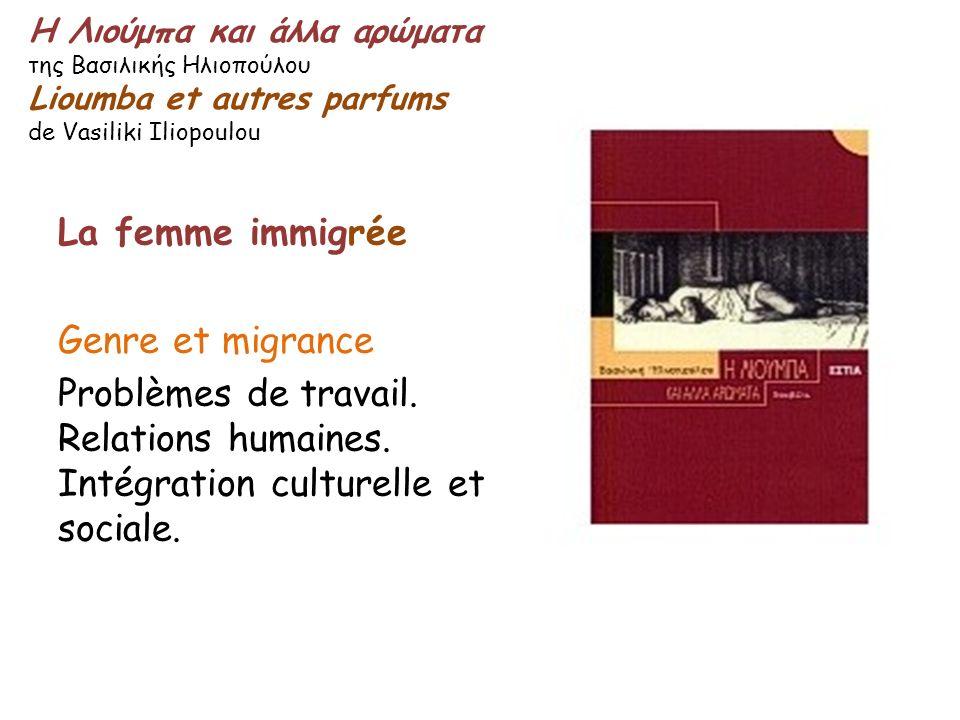 La femme immigrée Genre et migrance