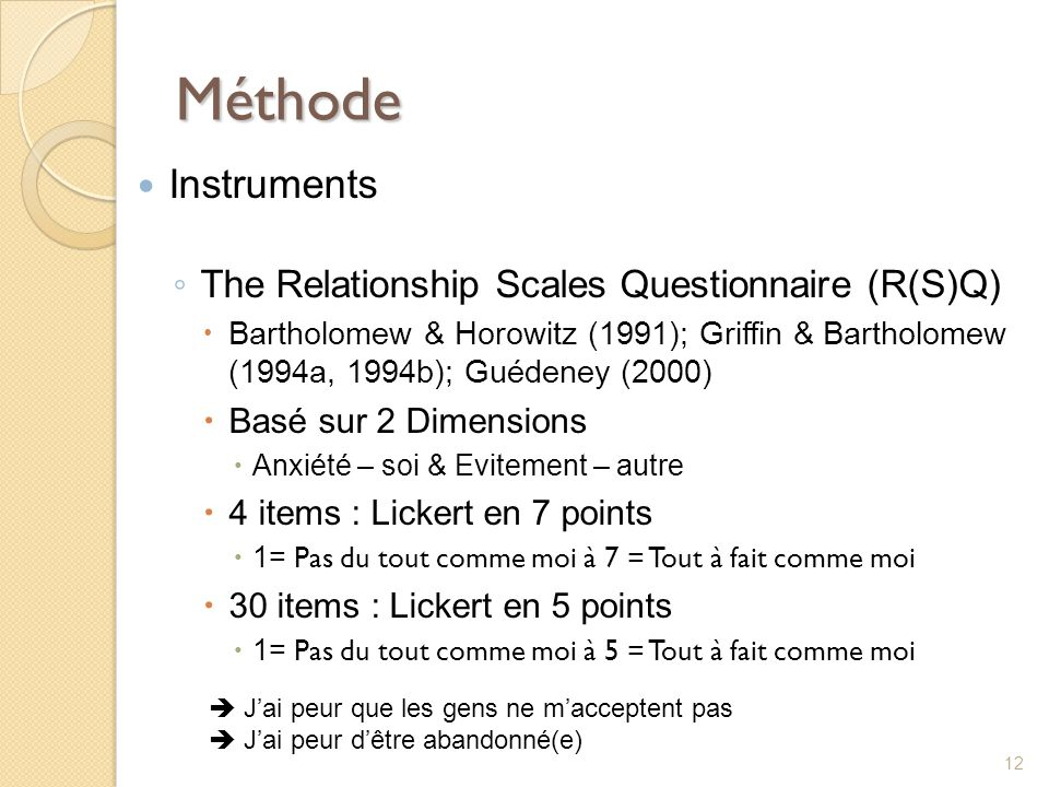 Méthode Instruments The Relationship Scales Questionnaire (R(S)Q)