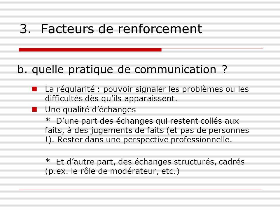 3. Facteurs de renforcement