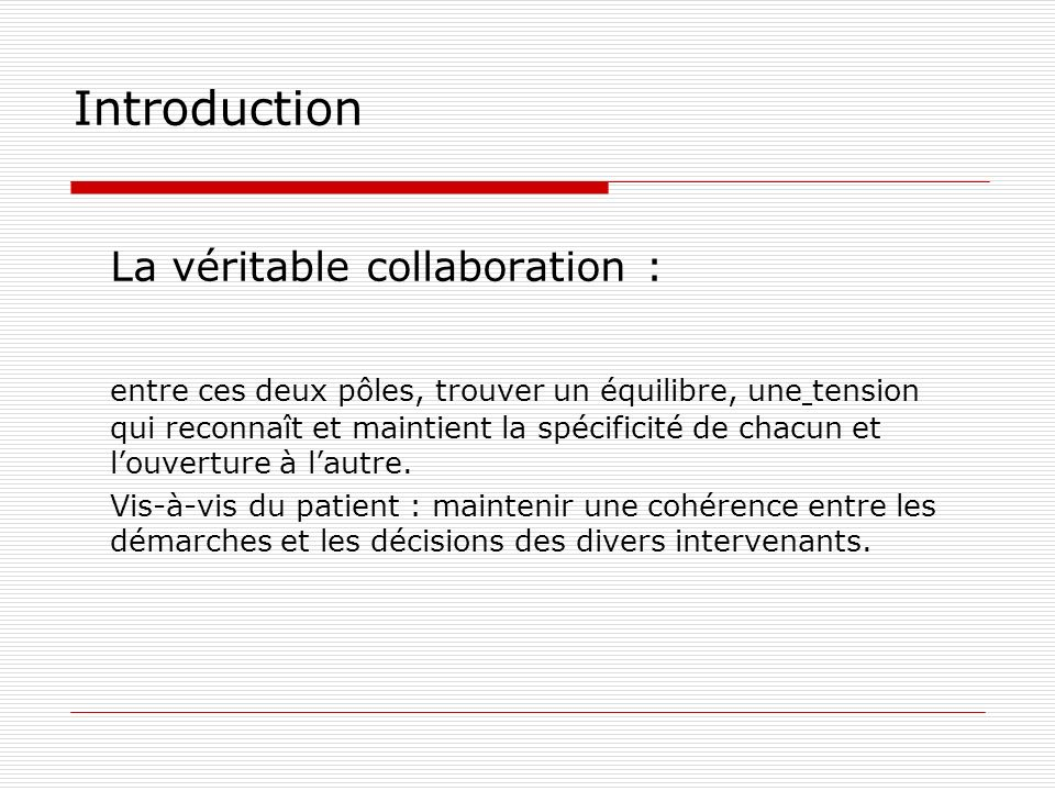 La véritable collaboration :