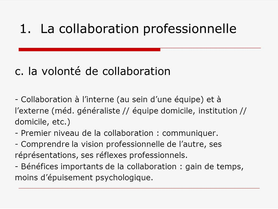 1. La collaboration professionnelle