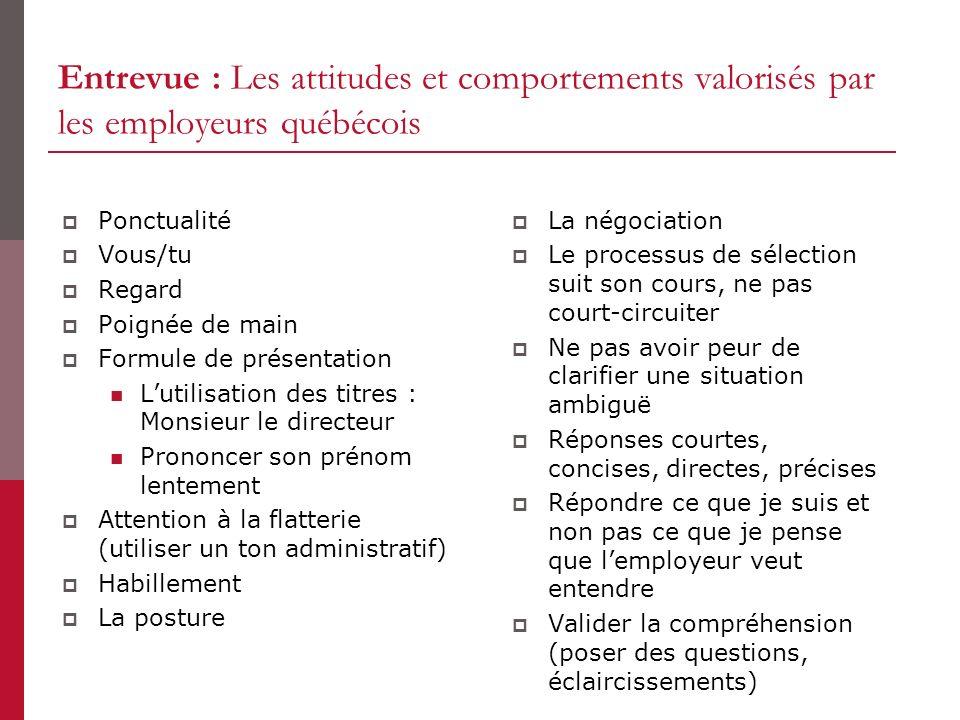 Entrevue : Les attitudes et comportements valorisés par les employeurs québécois