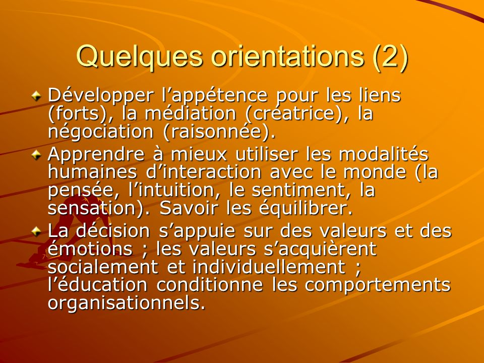 Quelques orientations (2)