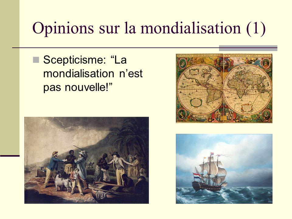 Opinions sur la mondialisation (1)