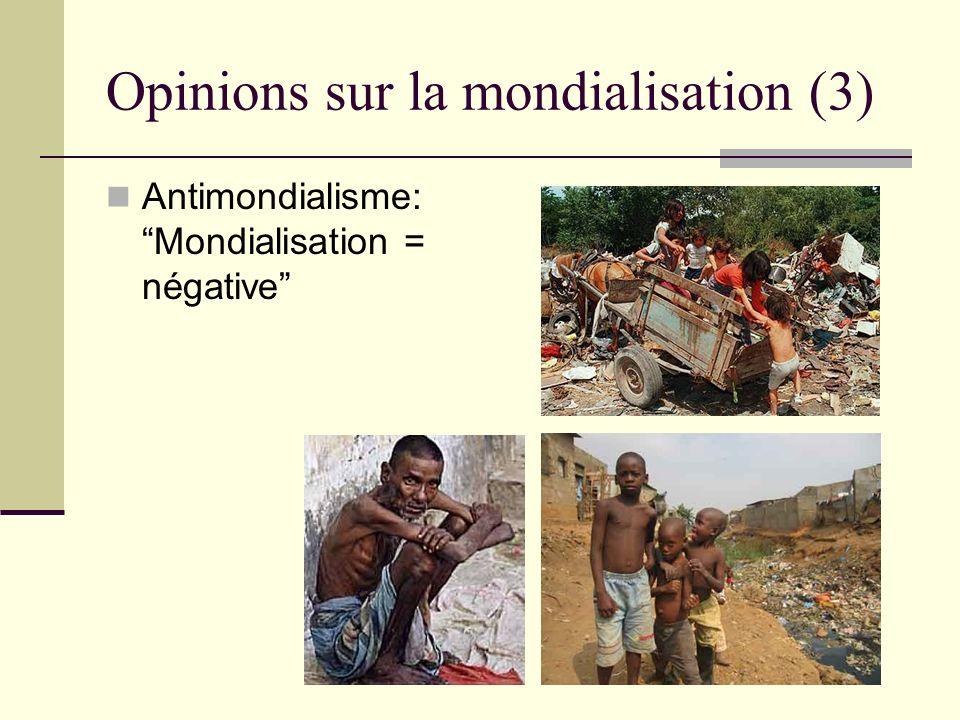 Opinions sur la mondialisation (3)
