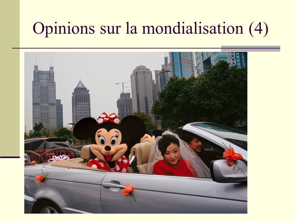 Opinions sur la mondialisation (4)