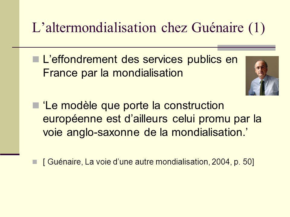 L'altermondialisation chez Guénaire (1)