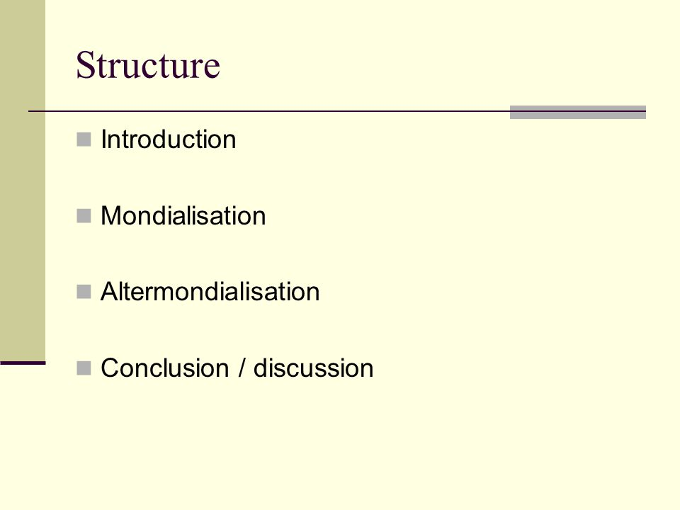 Structure Introduction Mondialisation Altermondialisation