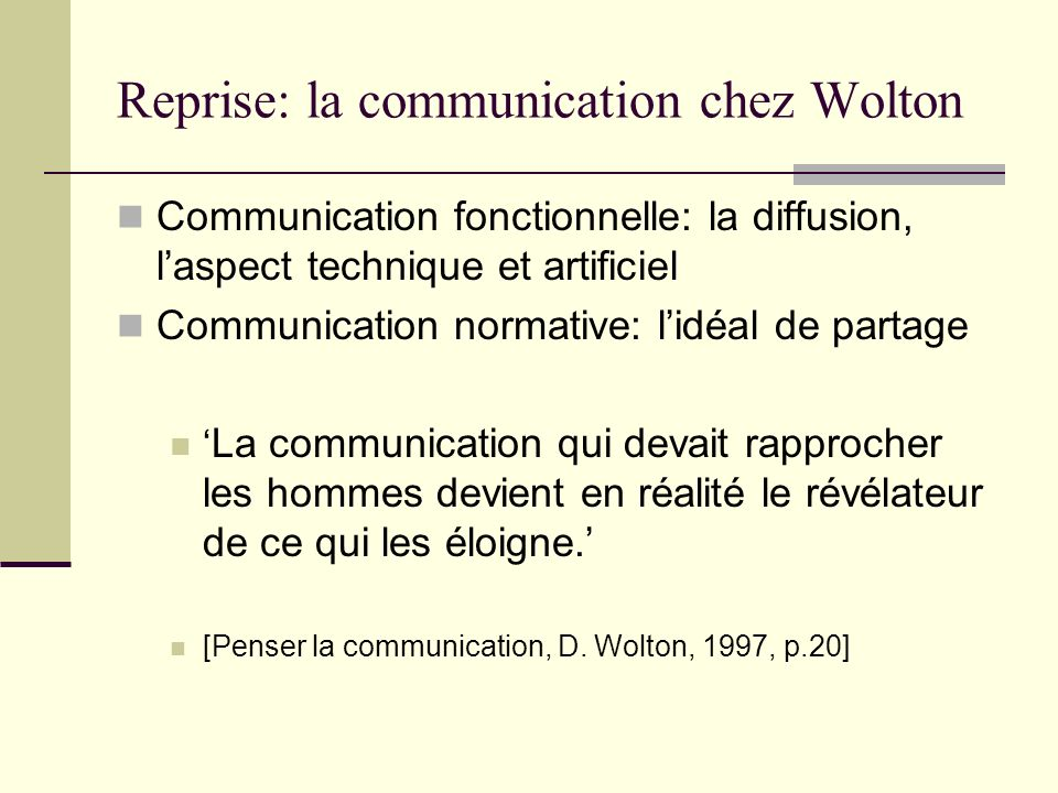 Reprise: la communication chez Wolton