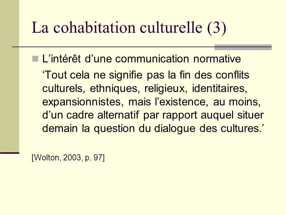 La cohabitation culturelle (3)