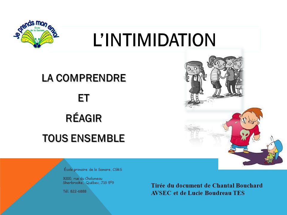 L'INTIMIDATION LA COMPRENDRE ET RÉAGIR TOUS ENSEMBLE