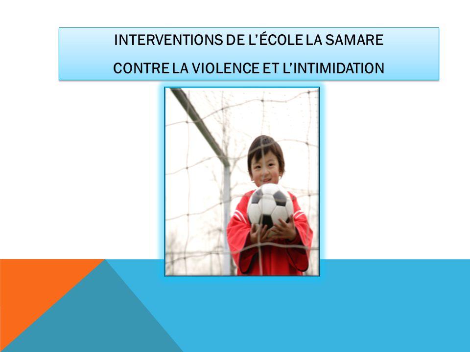 INTERVENTIONS DE L'ÉCOLE LA SAMARE