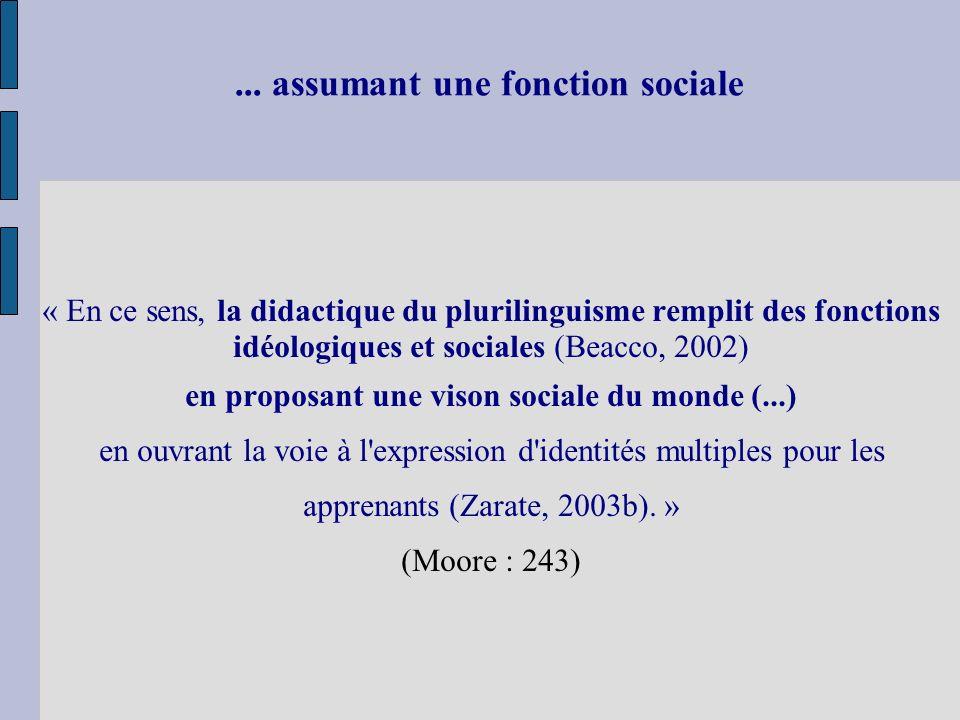 ... assumant une fonction sociale