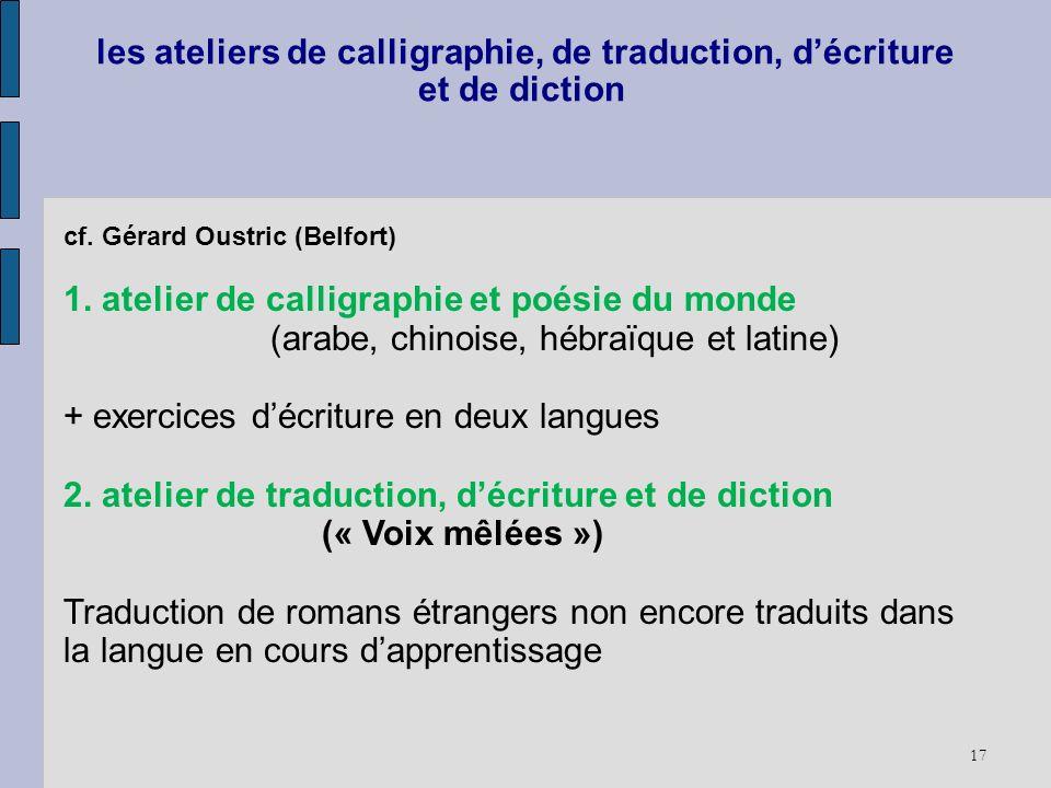 les ateliers de calligraphie, de traduction, d'écriture