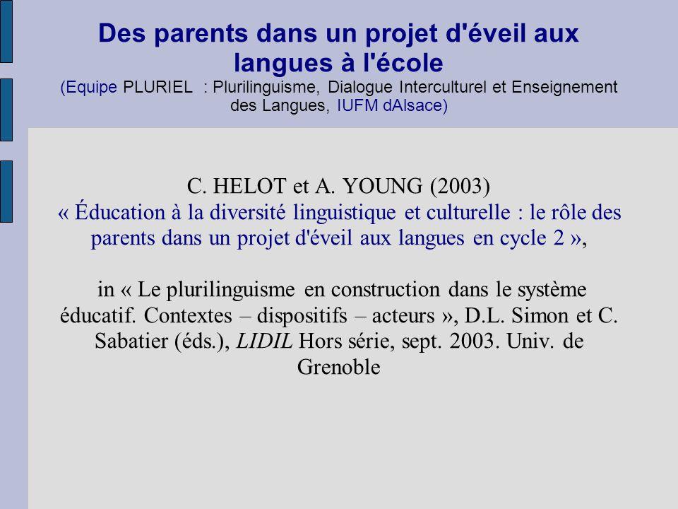 Des parents dans un projet d éveil aux langues à l école (Equipe PLURIEL : Plurilinguisme, Dialogue Interculturel et Enseignement des Langues, IUFM dAlsace)