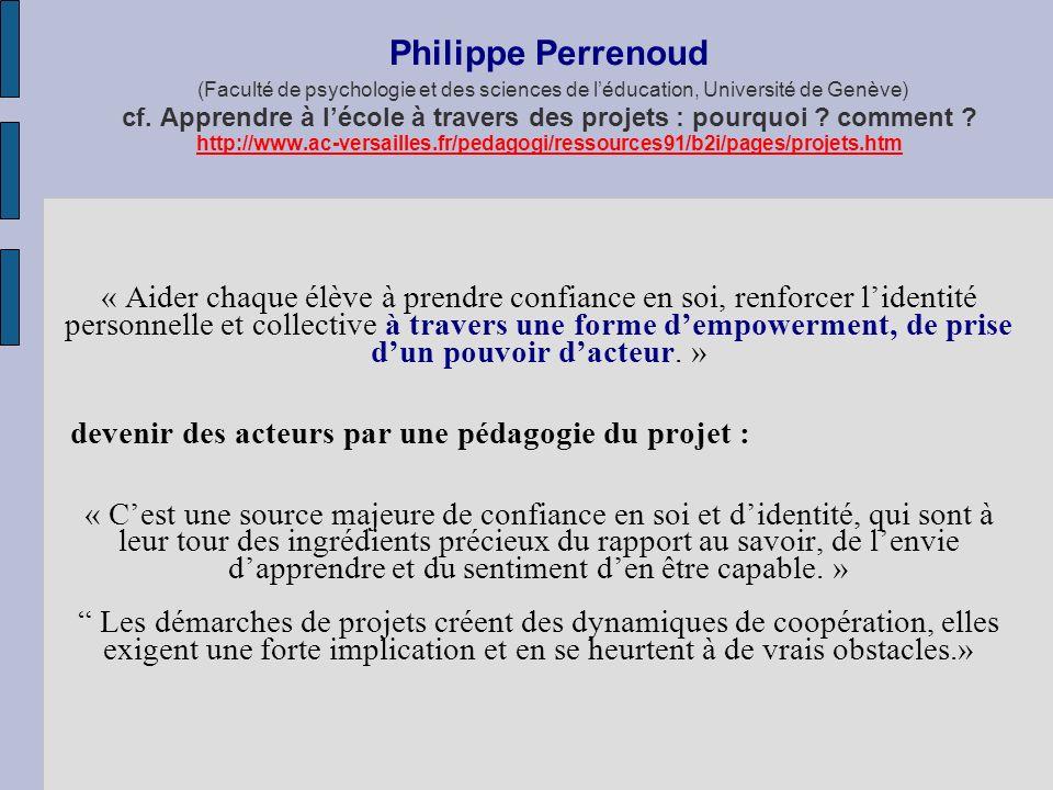 Philippe Perrenoud (Faculté de psychologie et des sciences de l'éducation, Université de Genève) cf. Apprendre à l'école à travers des projets : pourquoi comment http://www.ac-versailles.fr/pedagogi/ressources91/b2i/pages/projets.htm
