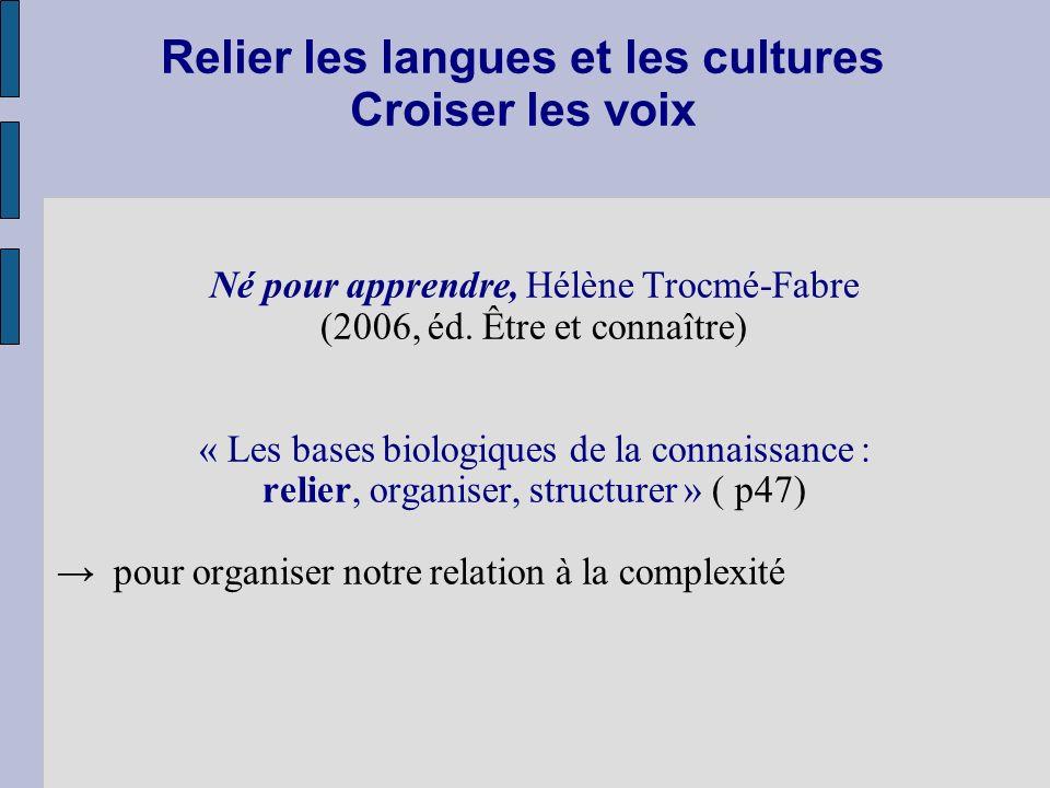 Relier les langues et les cultures Croiser les voix