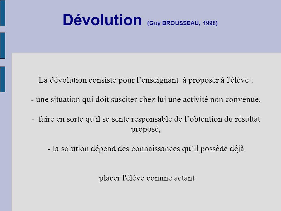 Dévolution (Guy BROUSSEAU, 1998)