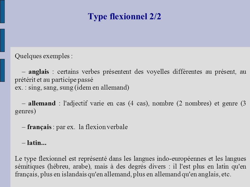 Type flexionnel 2/2 Quelques exemples :
