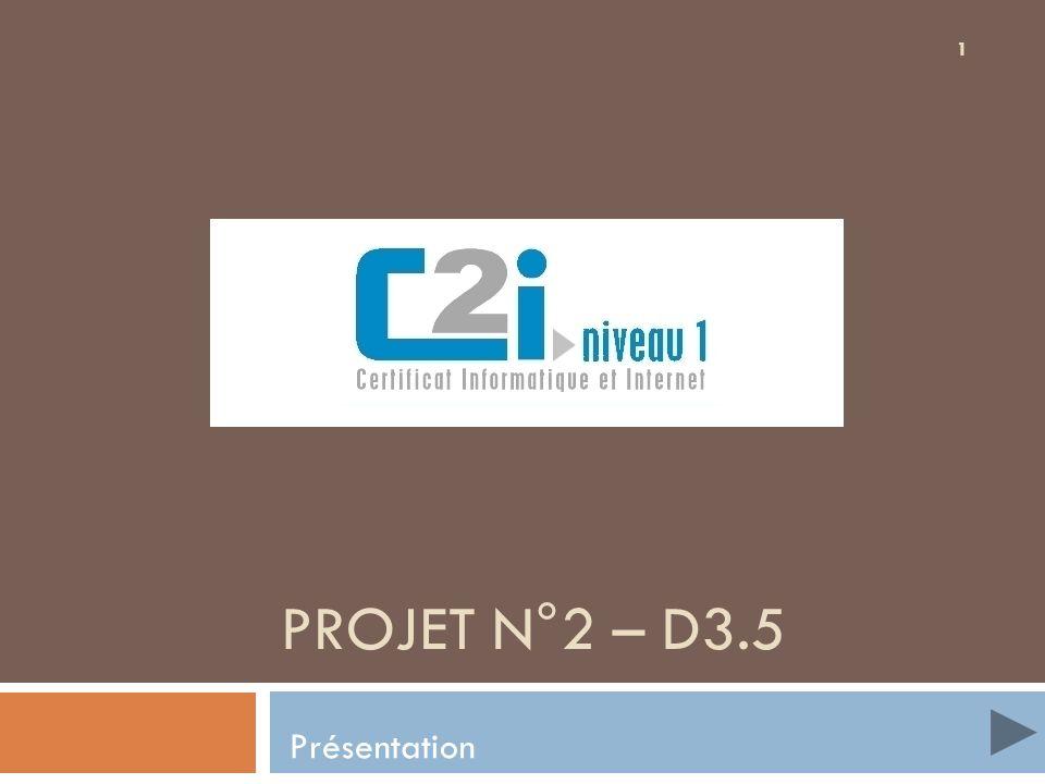 Projet n°2 – D3.5 Présentation