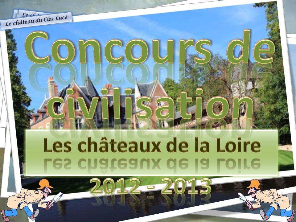 Concours de civilisation Les châteaux de la Loire