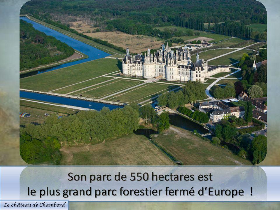 Son parc de 550 hectares est