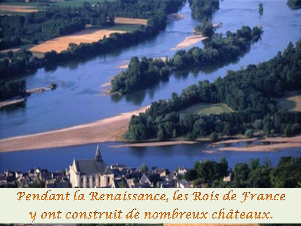 L'autre nom de la vallée de la Loire est « Le Jardin de la France ».
