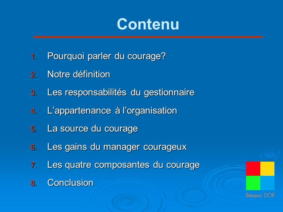 Contenu Pourquoi parler du courage Notre définition