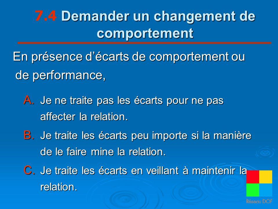 7.4 Demander un changement de comportement