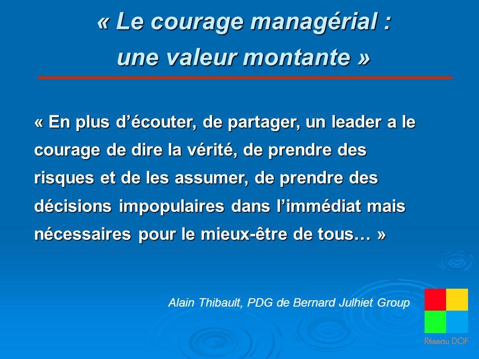 « Le courage managérial : une valeur montante »