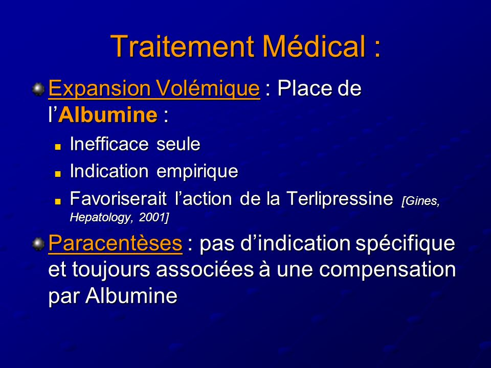 Traitement Médical : Expansion Volémique : Place de l'Albumine :