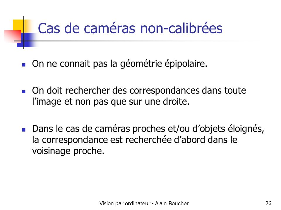 Cas de caméras non-calibrées