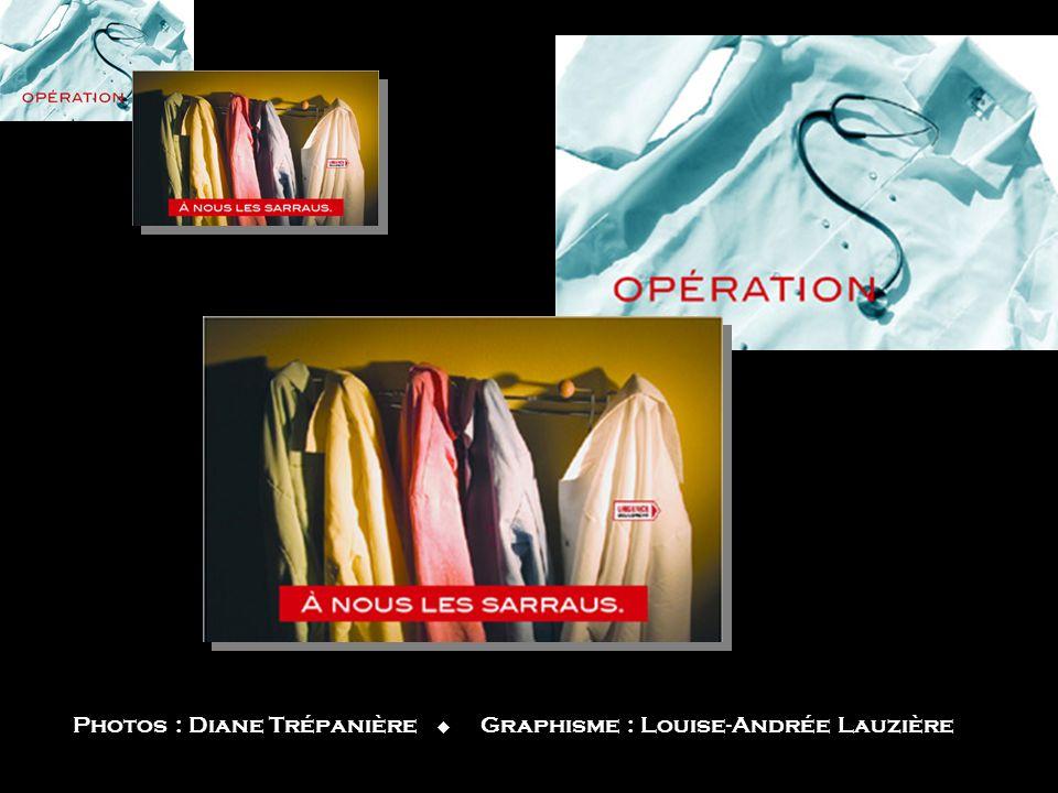 Photos : Diane Trépanière  Graphisme : Louise-Andrée Lauzière