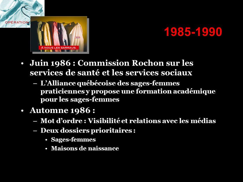 1985-1990 Juin 1986 : Commission Rochon sur les services de santé et les services sociaux.