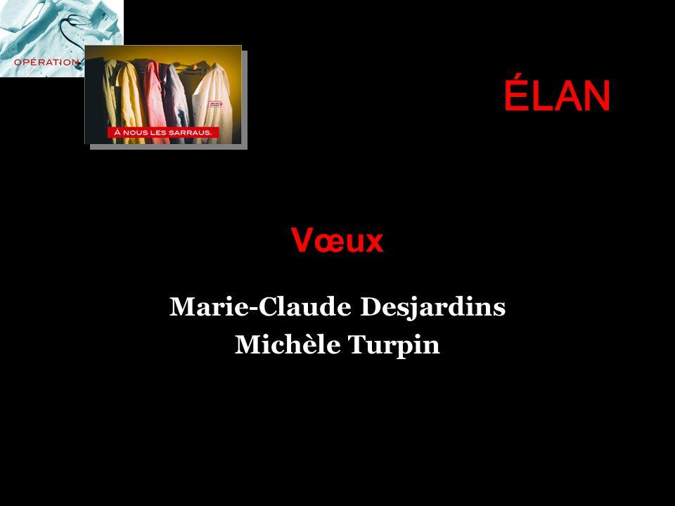 Marie-Claude Desjardins Michèle Turpin