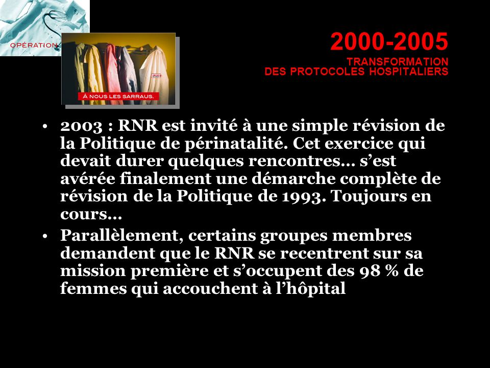 2000-2005 TRANSFORMATION DES PROTOCOLES HOSPITALIERS