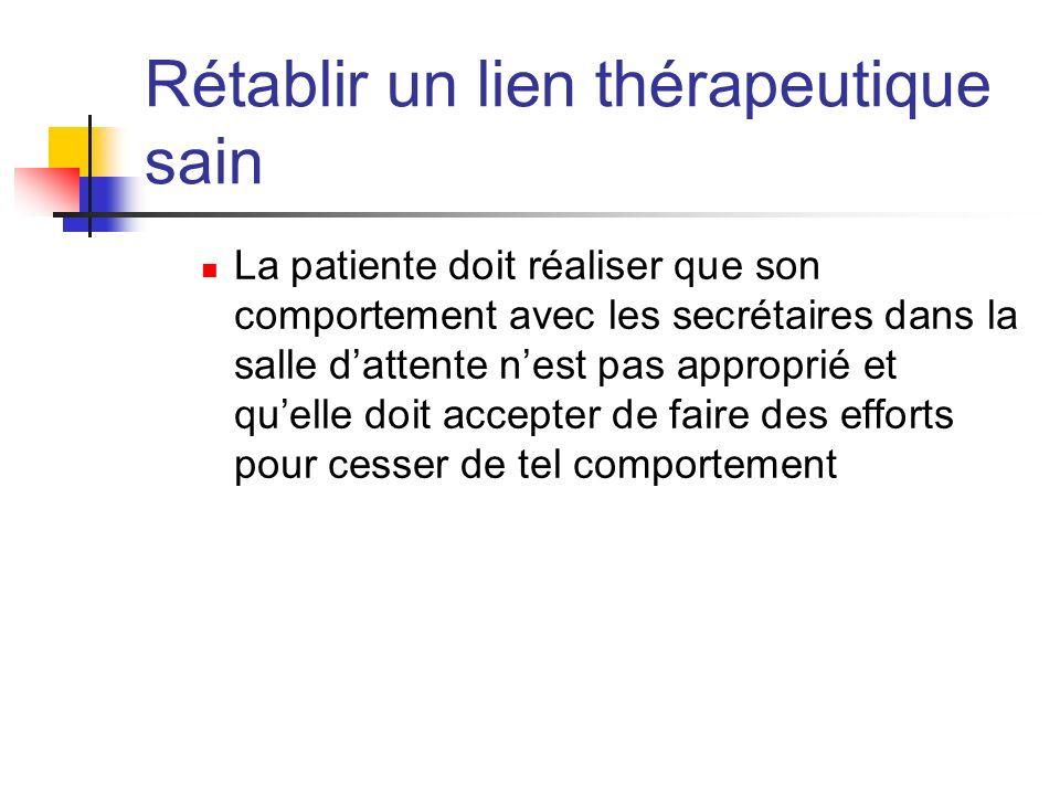 Rétablir un lien thérapeutique sain