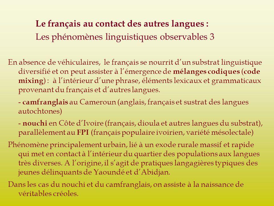Le français au contact des autres langues :