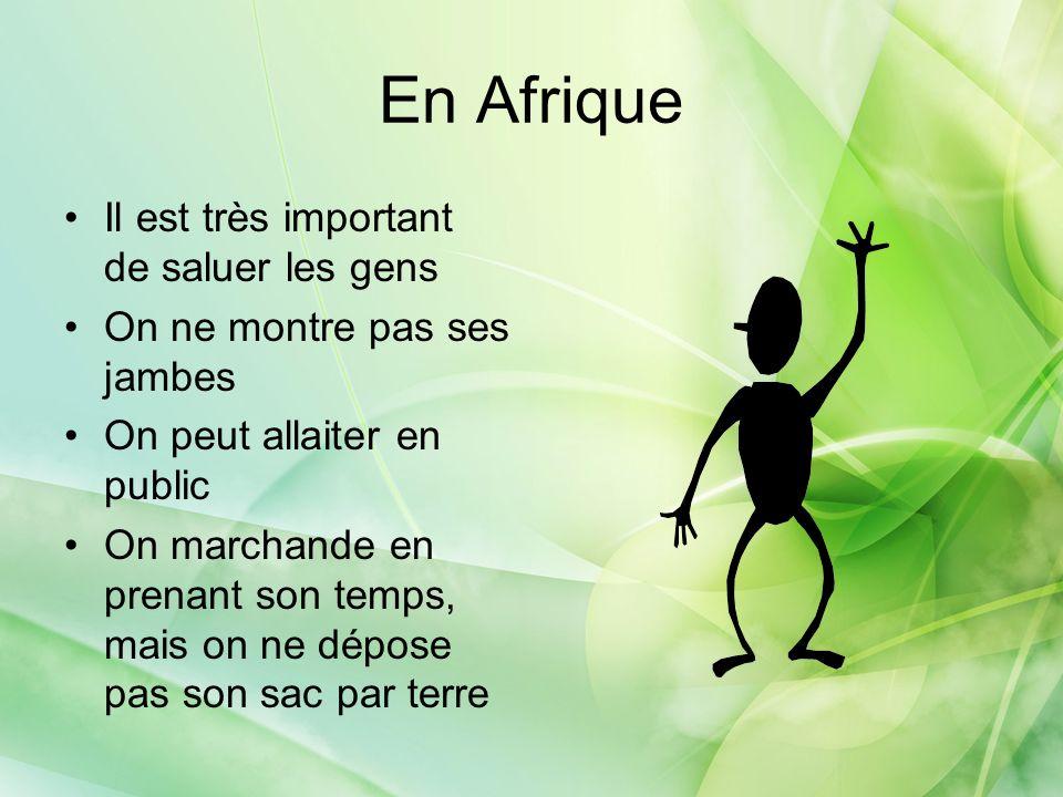 En Afrique Il est très important de saluer les gens