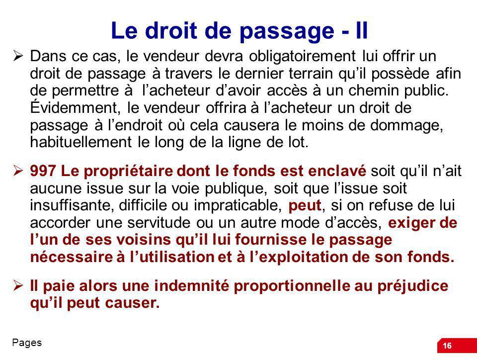 Le droit de passage - II