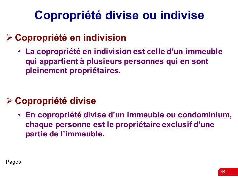 Copropriété divise ou indivise