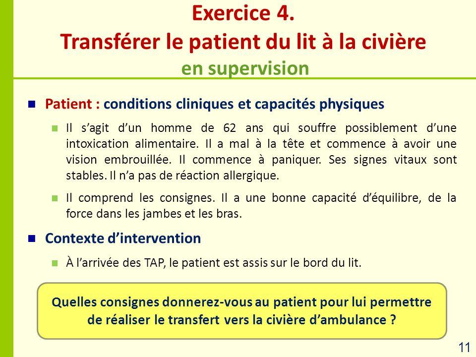 Exercice 4. Transférer le patient du lit à la civière en supervision