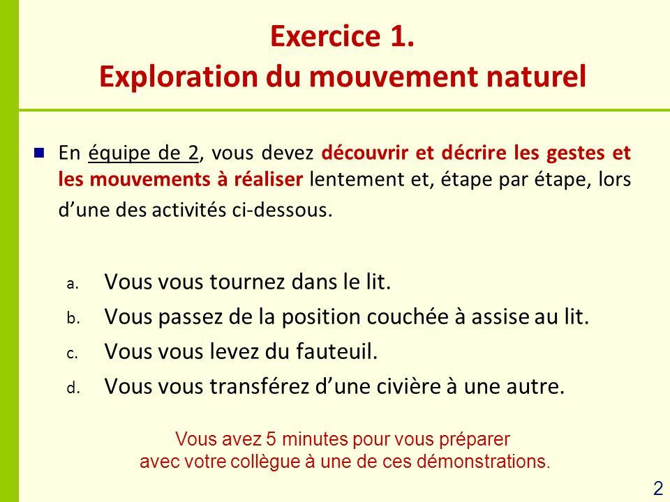 Exercice 1. Exploration du mouvement naturel