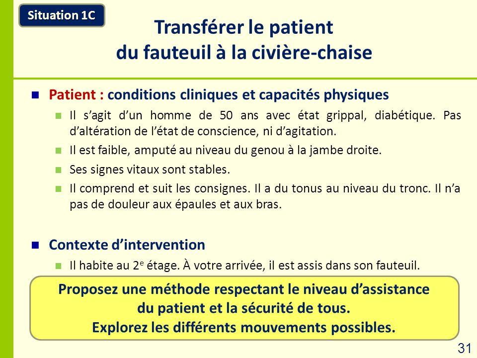 Transférer le patient du fauteuil à la civière-chaise