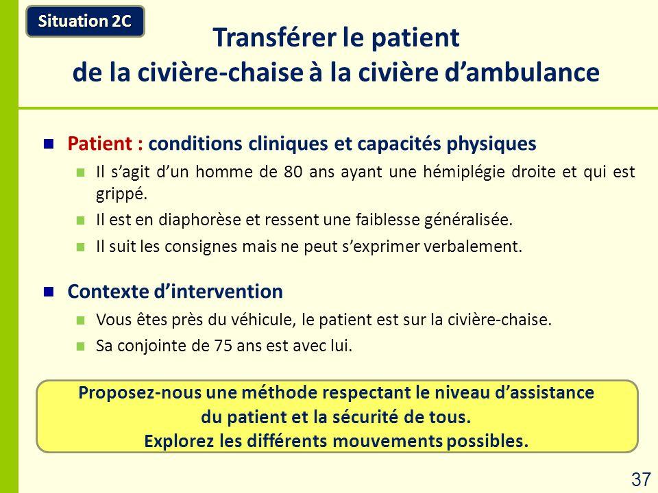 Transférer le patient de la civière-chaise à la civière d'ambulance