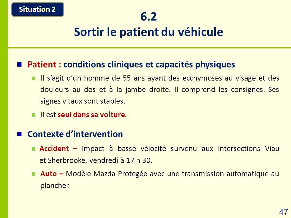 Sortir le patient du véhicule