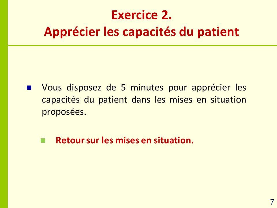 Apprécier les capacités du patient