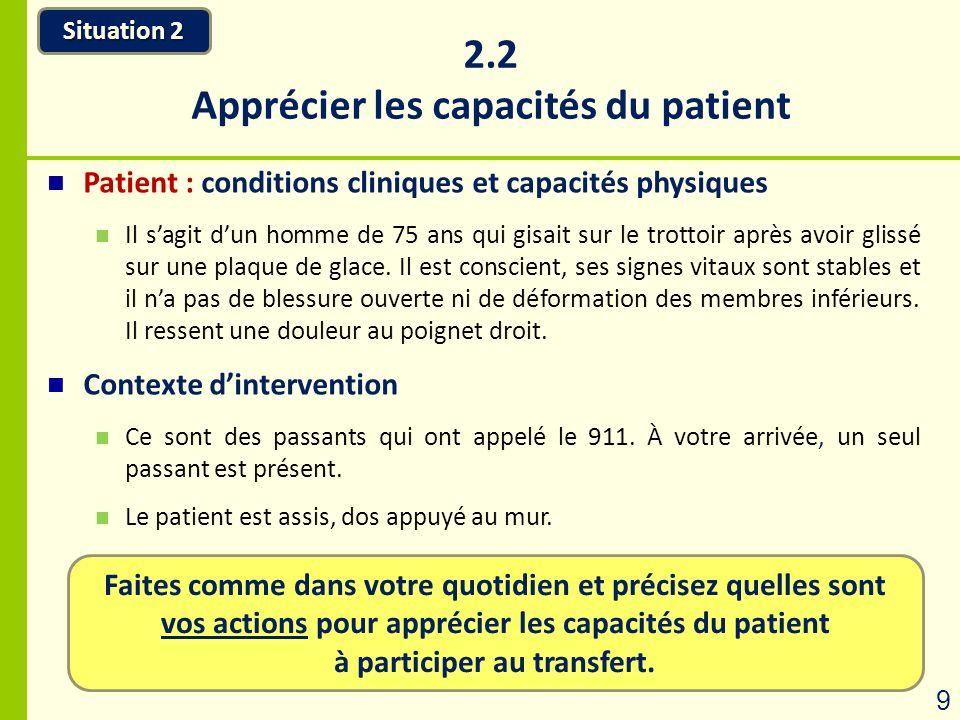 2.2 Apprécier les capacités du patient