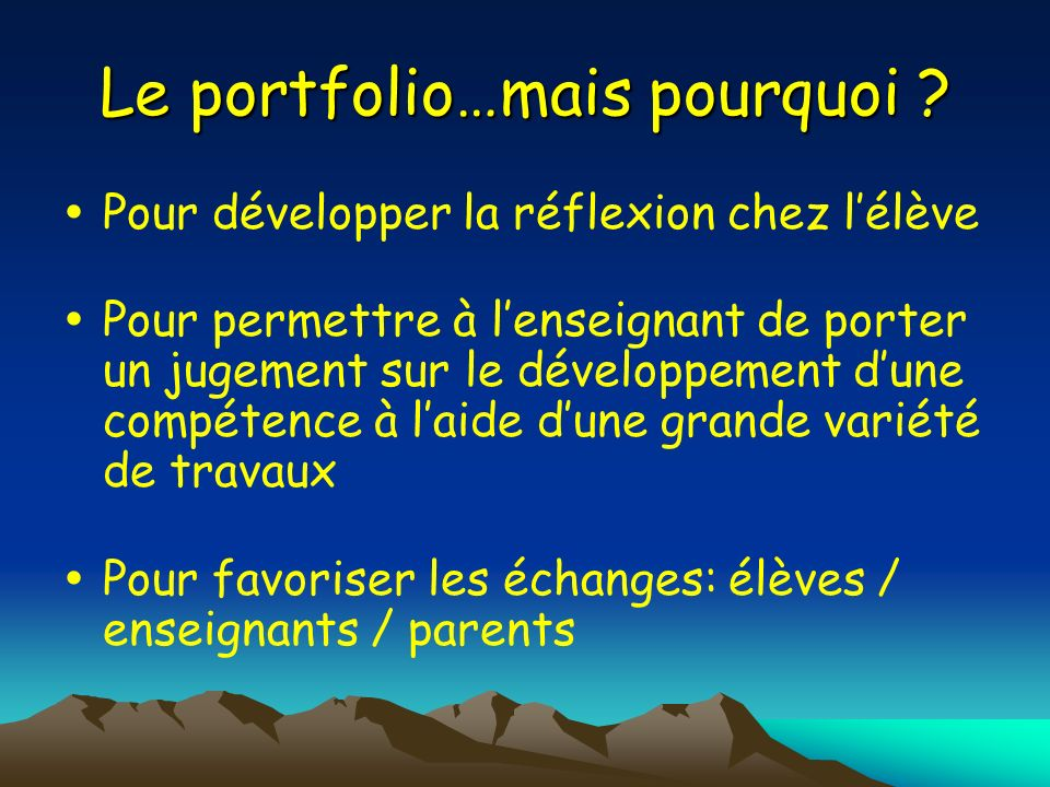 Le portfolio…mais pourquoi