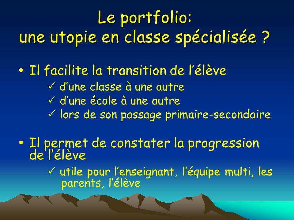 Le portfolio: une utopie en classe spécialisée